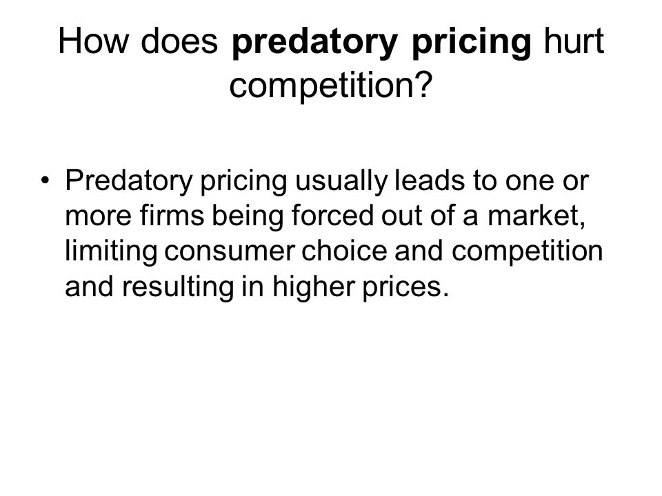 How does predatory pricing hurt competition
