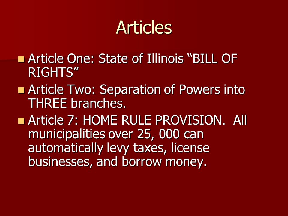 Articles Article One: State of Illinois BILL OF RIGHTS