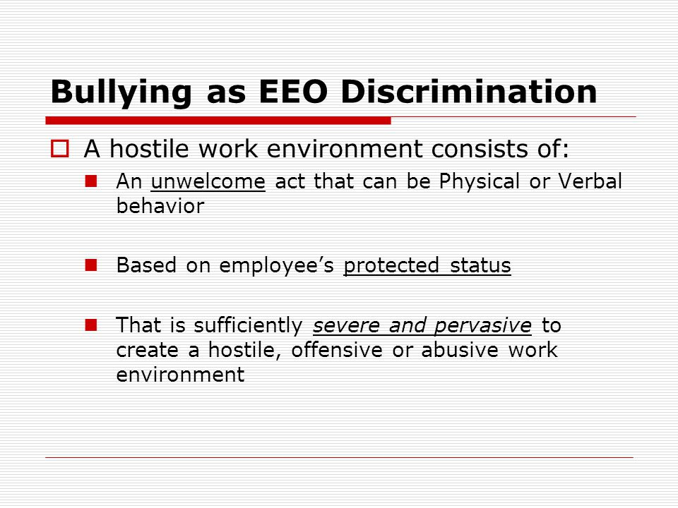 Bullying as EEO Discrimination