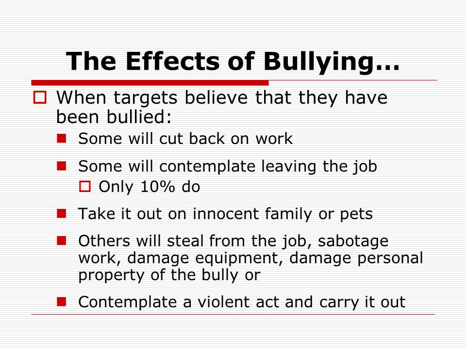 The Effects of Bullying…