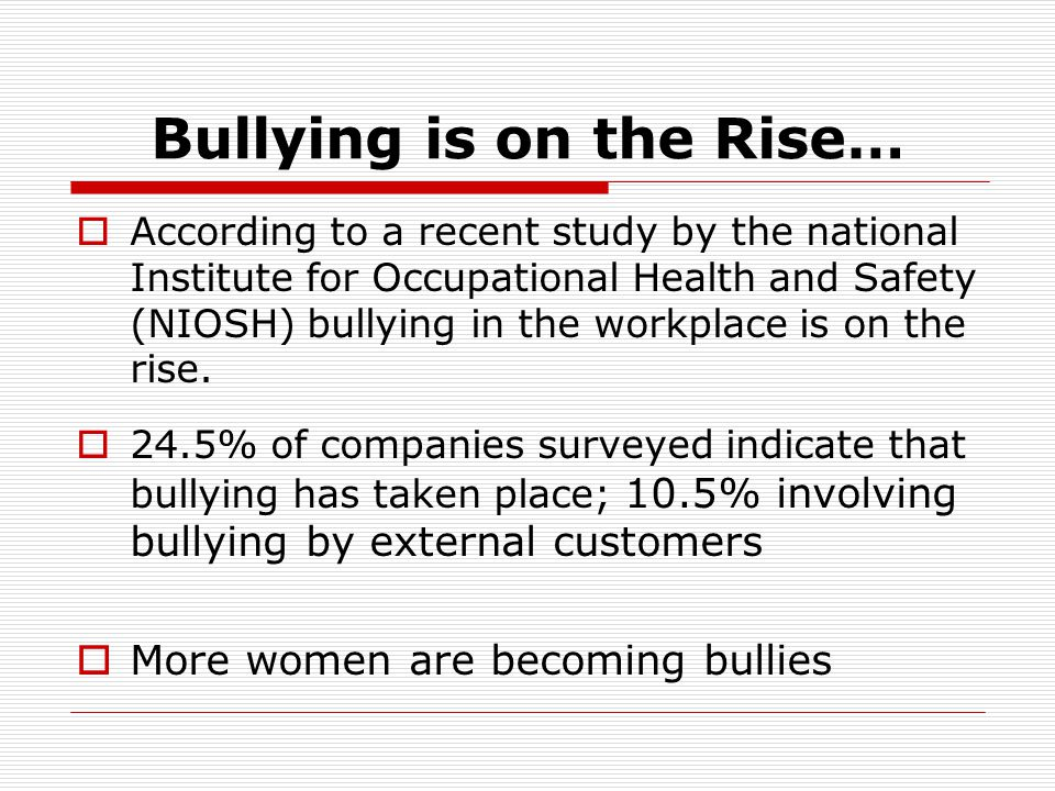 Bullying is on the Rise…