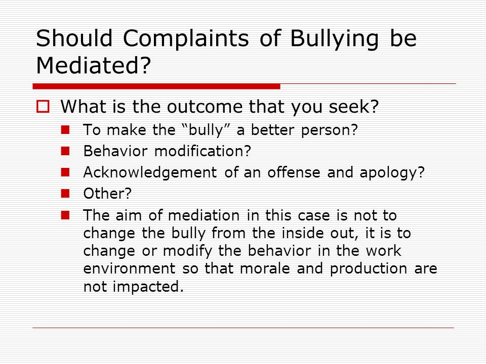 Should Complaints of Bullying be Mediated