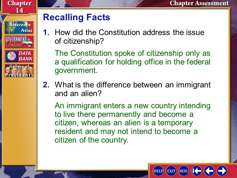 Recalling Facts 1. How did the Constitution address the issue of citizenship