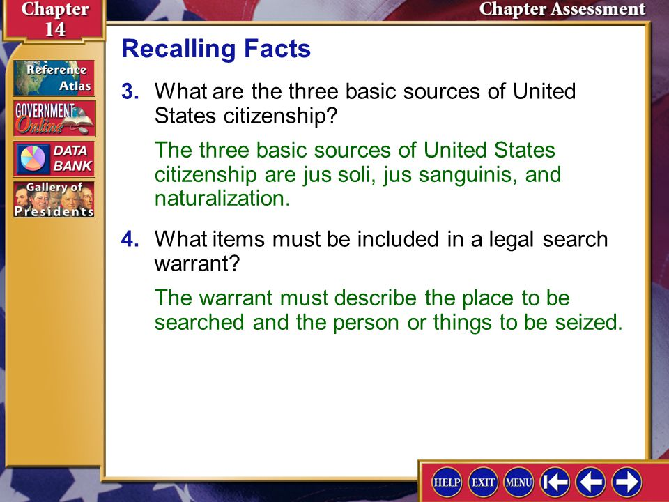 Recalling Facts 3. What are the three basic sources of United States citizenship