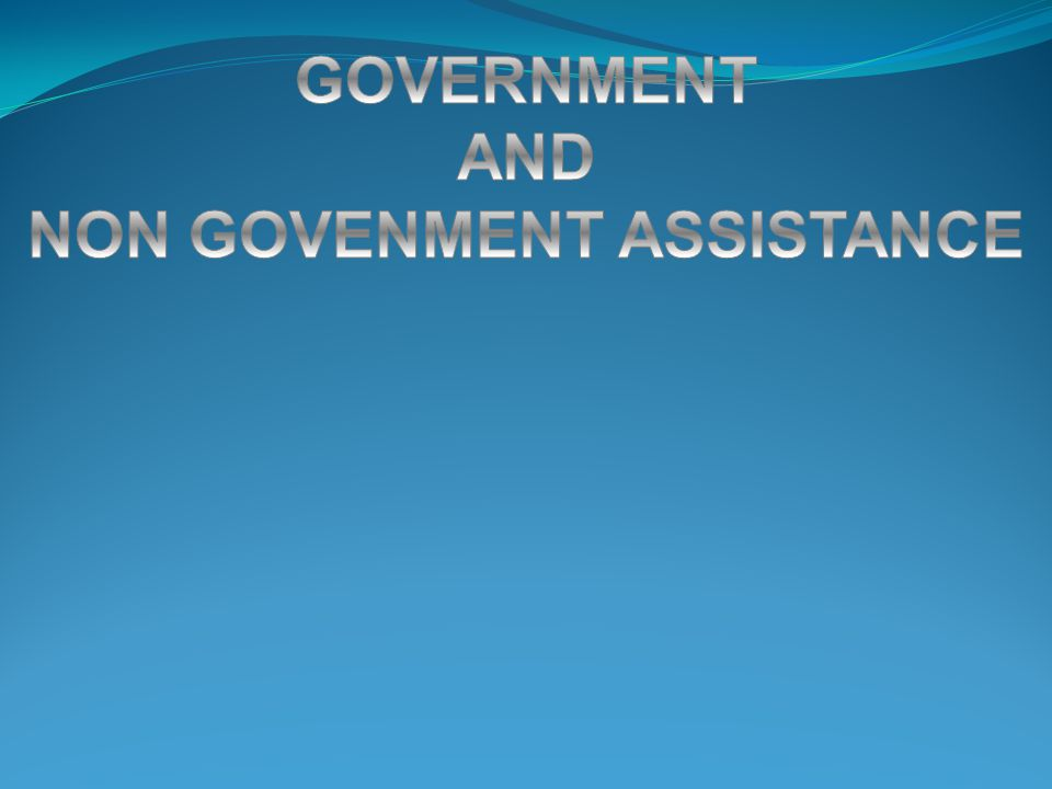 NON GOVENMENT ASSISTANCE