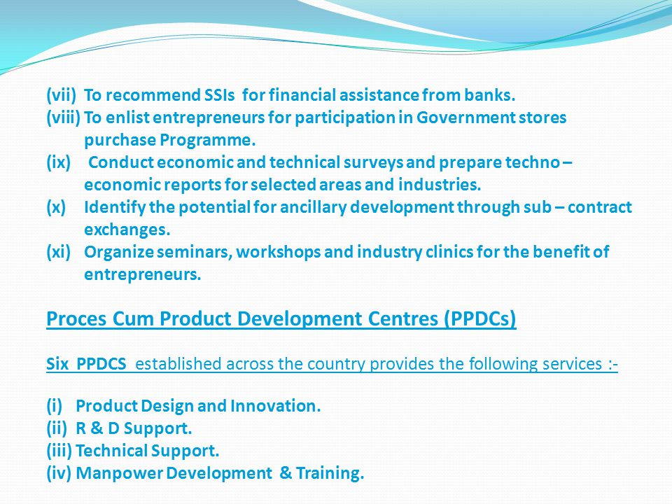 Proces Cum Product Development Centres (PPDCs)