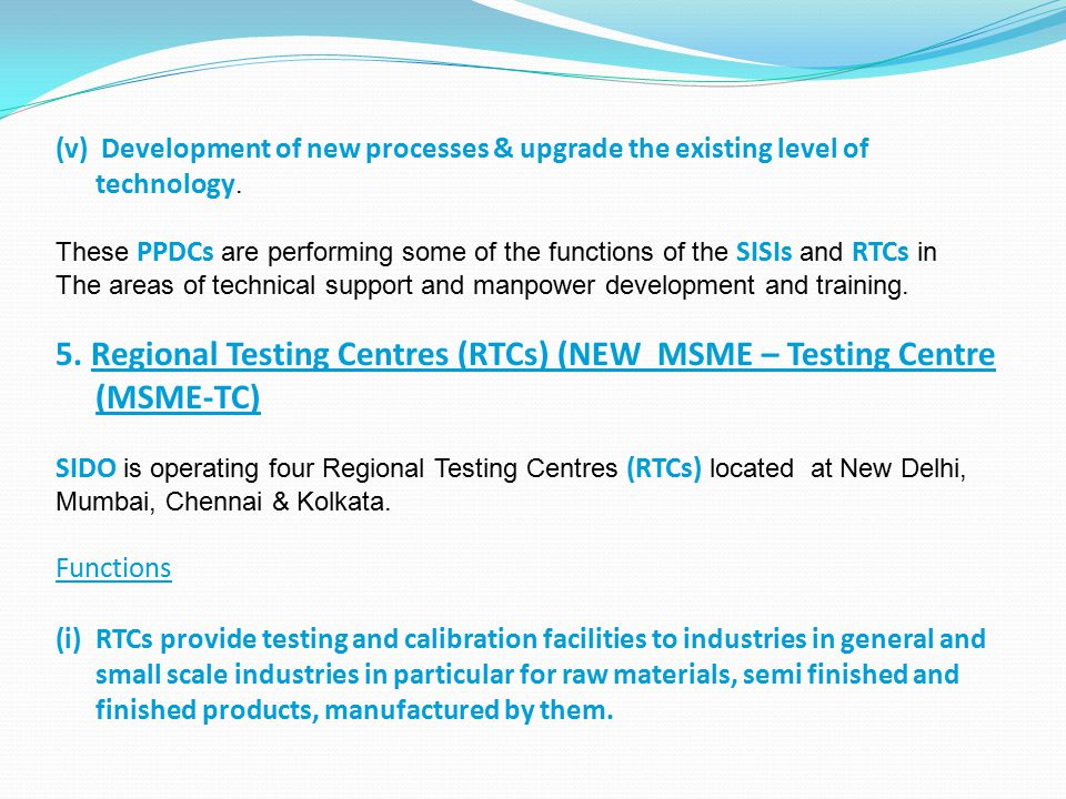 5. Regional Testing Centres (RTCs) (NEW MSME – Testing Centre