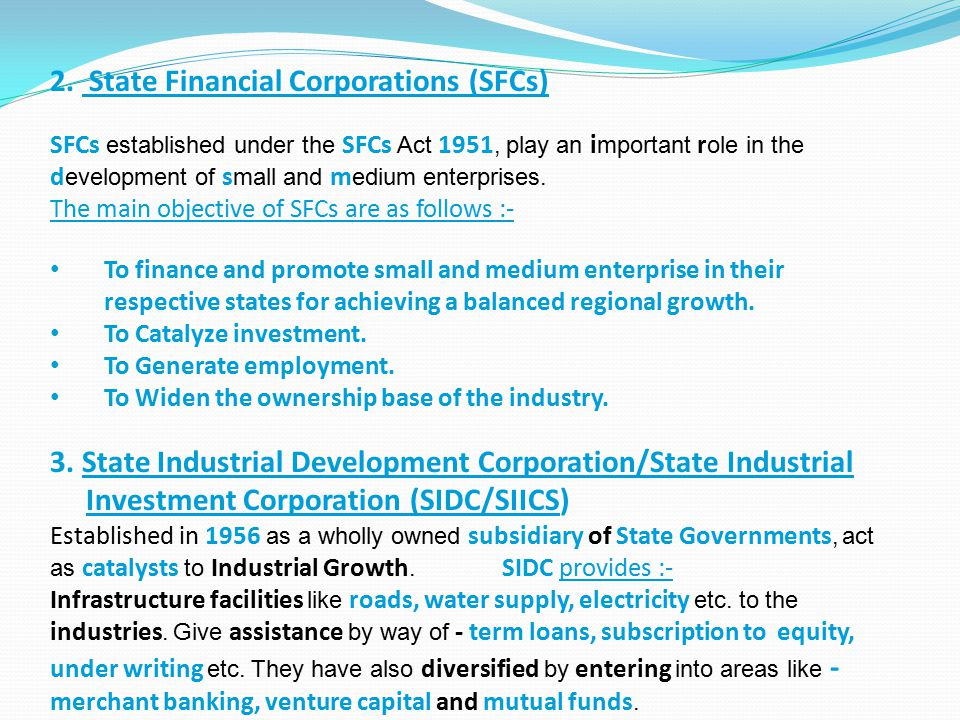 2. State Financial Corporations (SFCs)