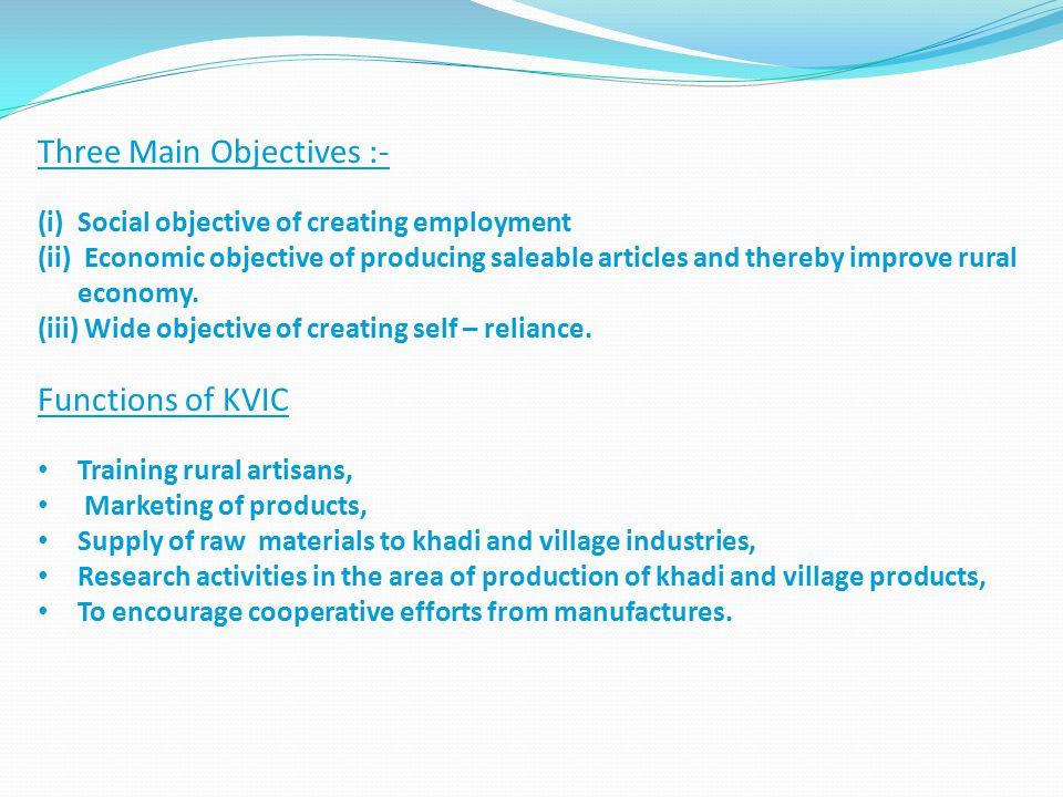 Three Main Objectives :-