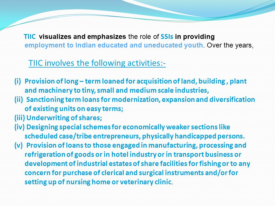 TIIC involves the following activities:-