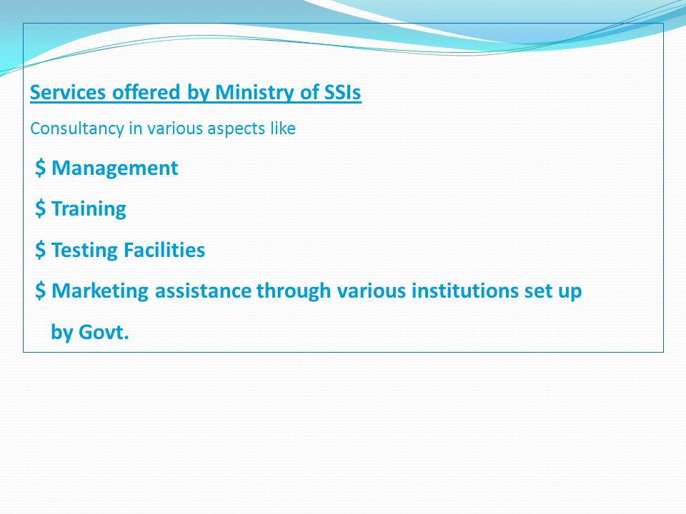 Services offered by Ministry of SSIs $ Management $ Training