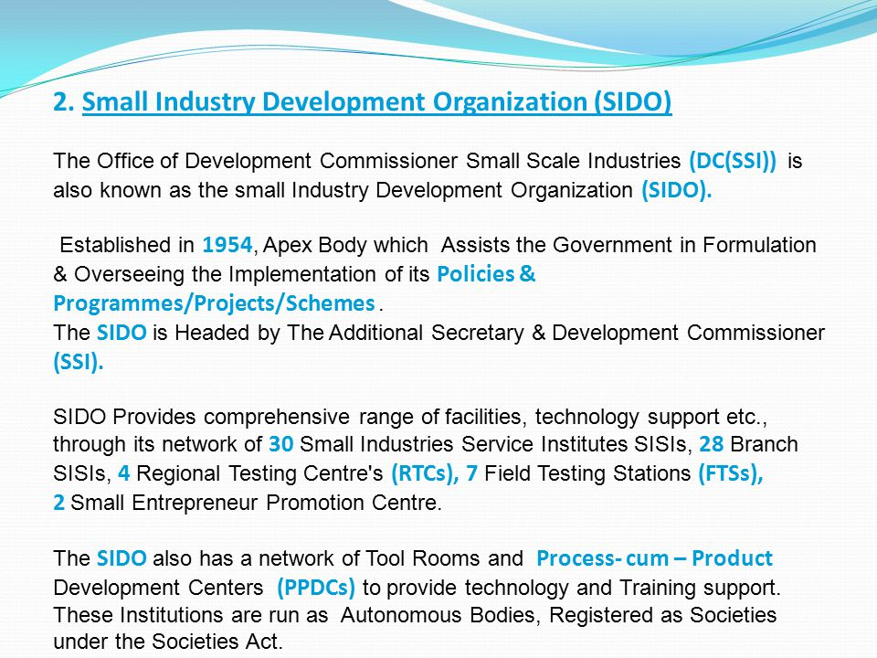 2. Small Industry Development Organization (SIDO)