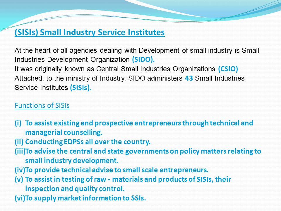 (SISIs) Small Industry Service Institutes