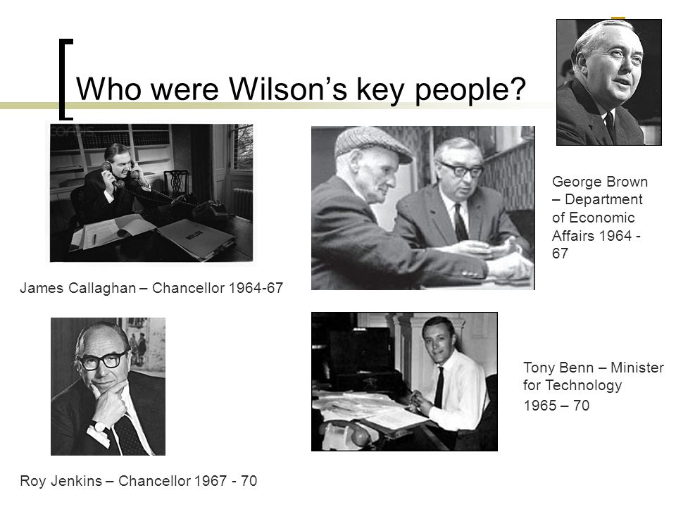 Who were Wilson's key people