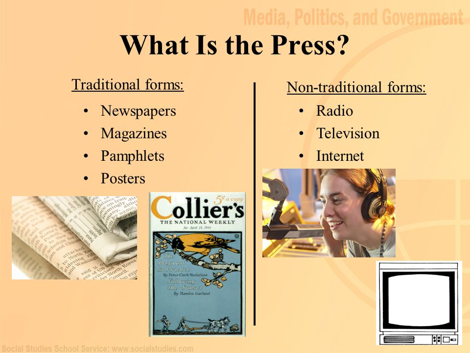 What Is the Press Traditional forms: Non-traditional forms: