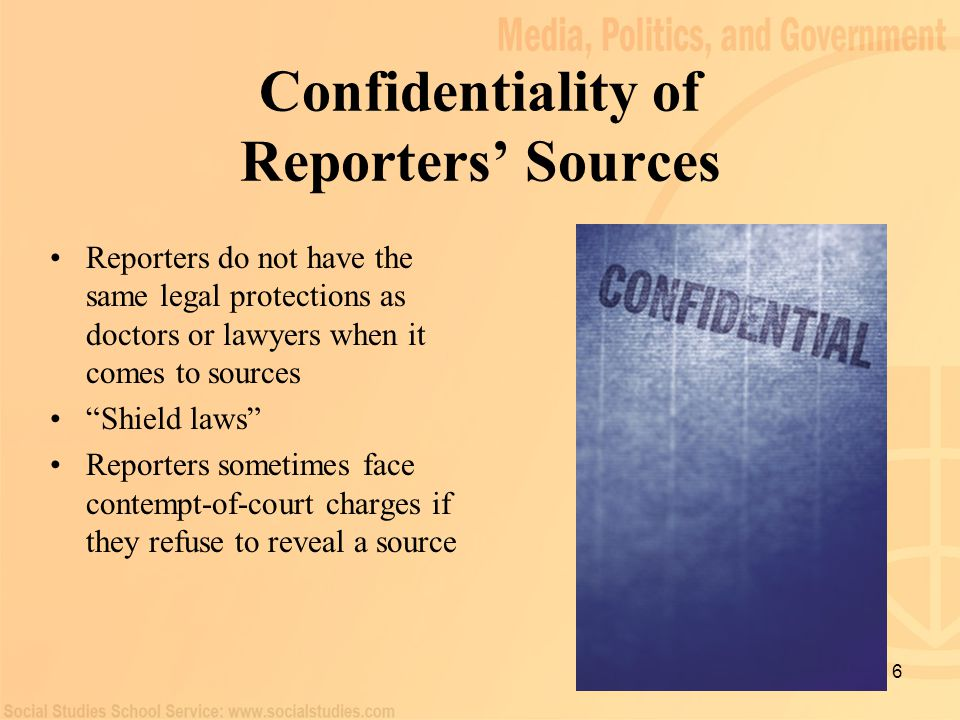 Confidentiality of Reporters' Sources
