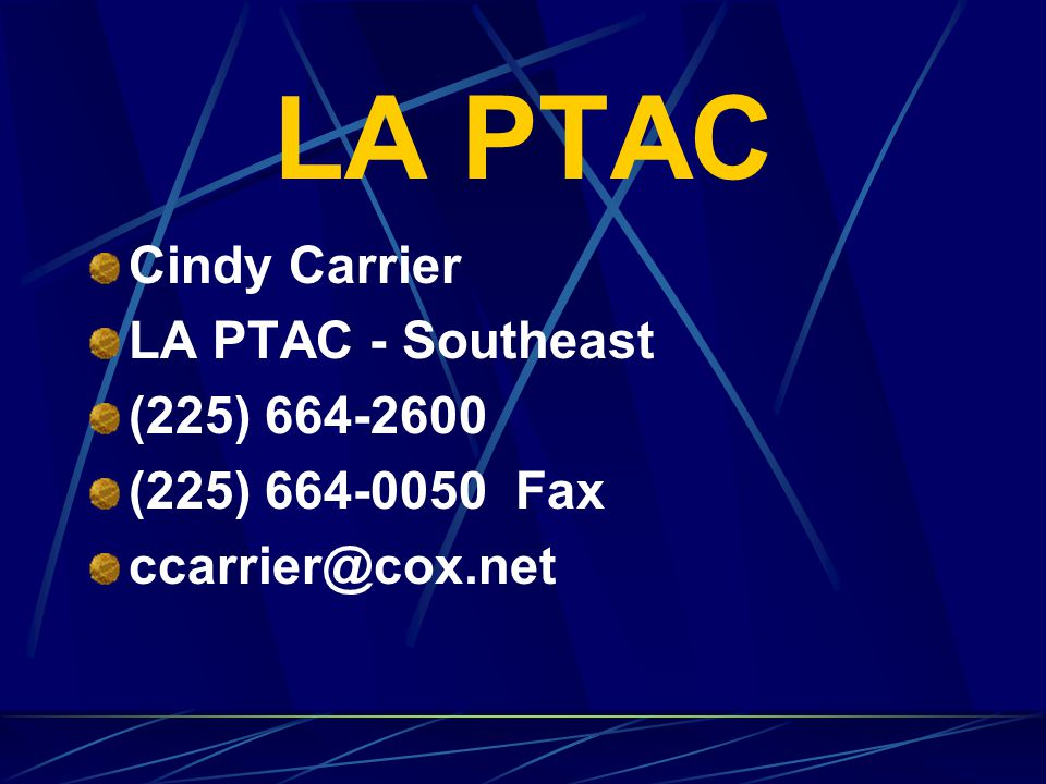 LA PTAC Cindy Carrier LA PTAC - Southeast (225) 664-2600