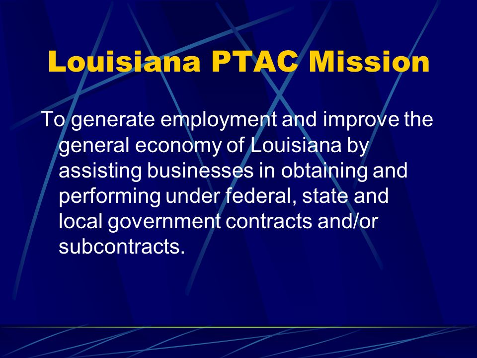 Louisiana PTAC Mission