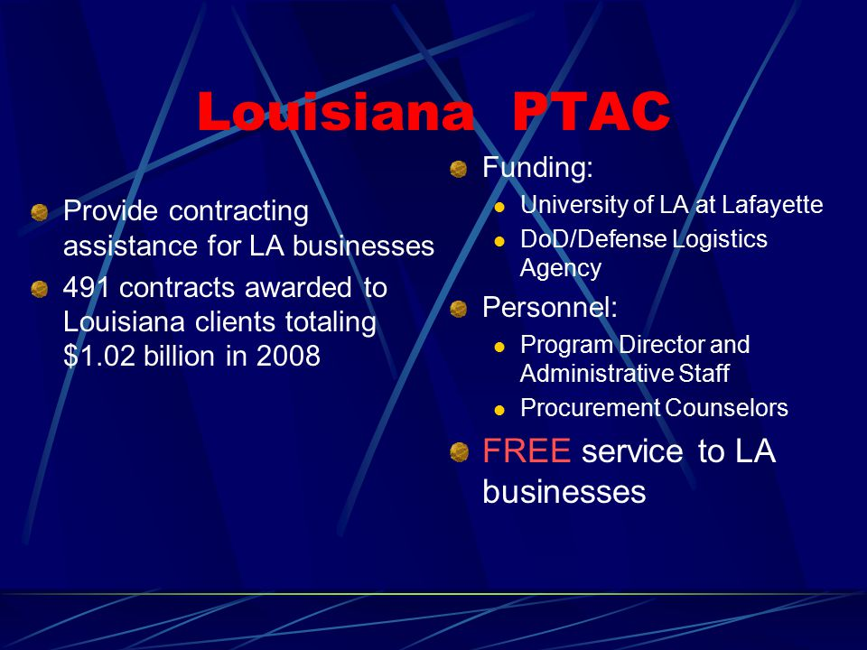 Louisiana PTAC FREE service to LA businesses Funding: