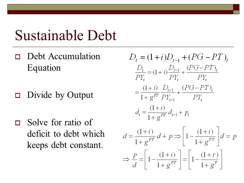 Sustainable Debt Debt Accumulation Equation Divide by Output