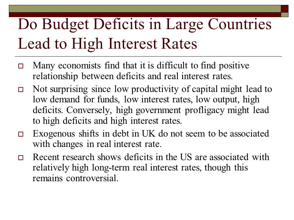 Do Budget Deficits in Large Countries Lead to High Interest Rates