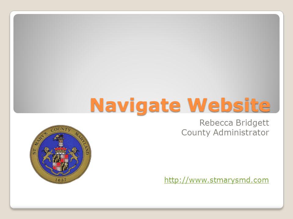 Rebecca Bridgett County Administrator