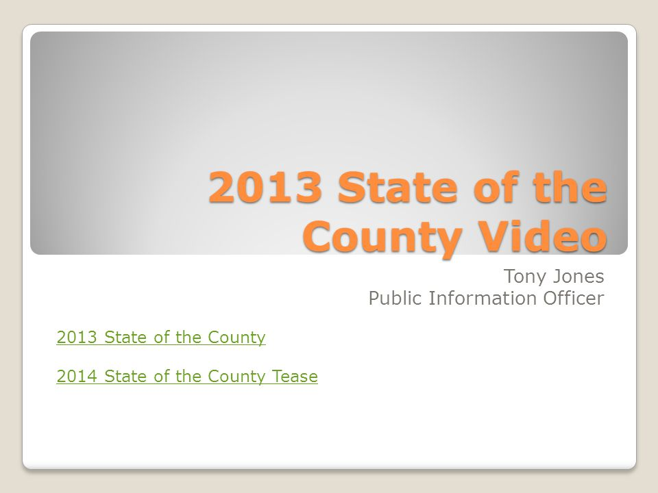2013 State of the County Video