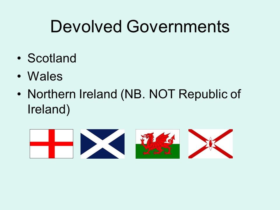 Devolved Governments Scotland Wales