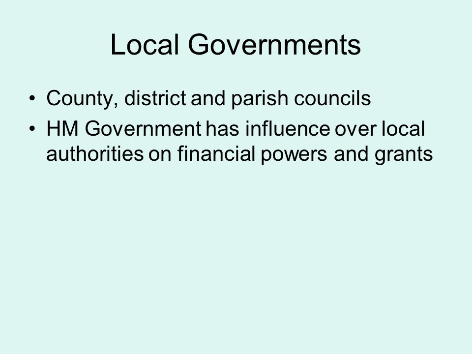 Local Governments County, district and parish councils