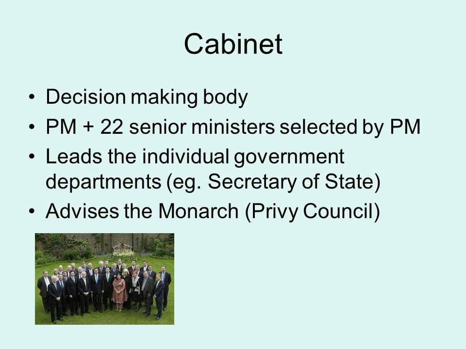 Cabinet Decision making body PM + 22 senior ministers selected by PM