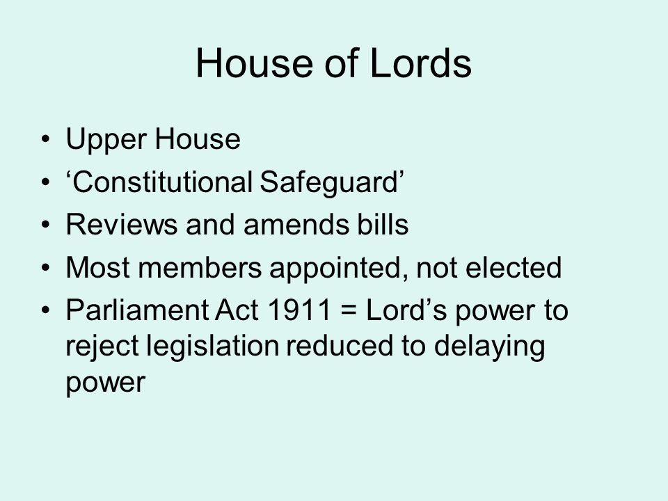 House of Lords Upper House 'Constitutional Safeguard'