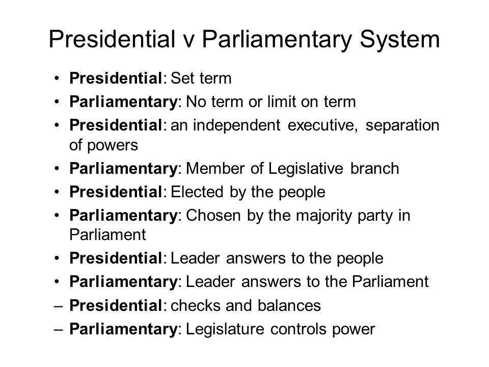 Presidential v Parliamentary System