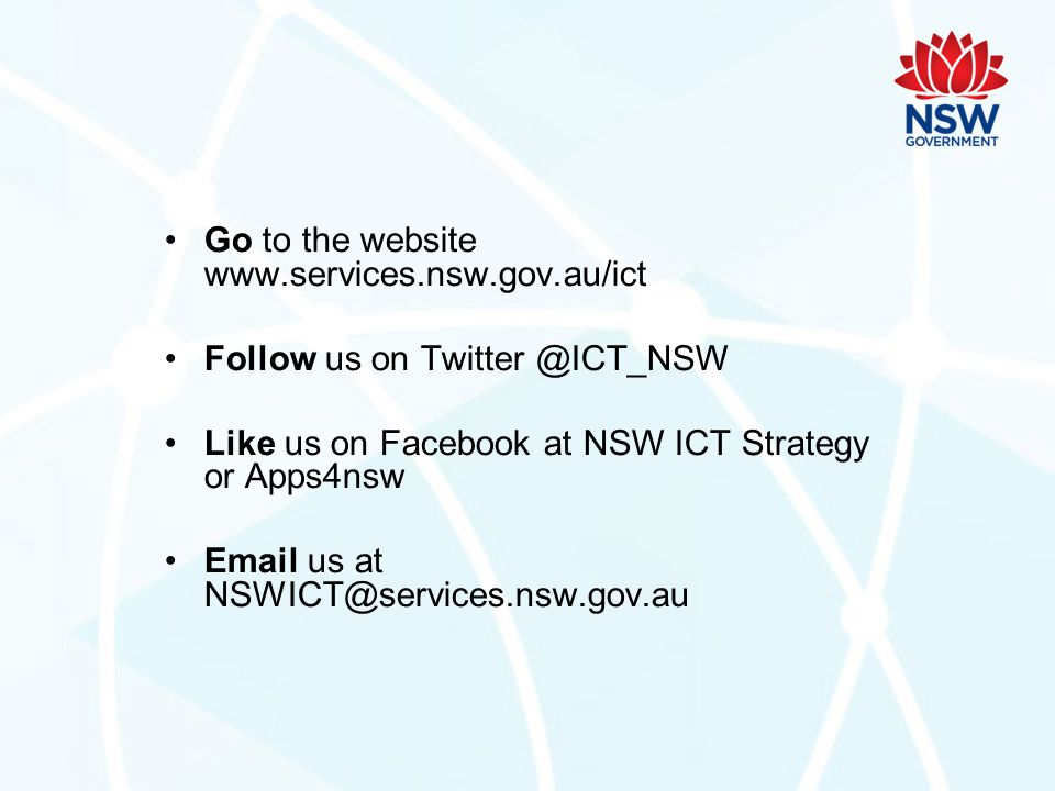 Go to the website www.services.nsw.gov.au/ict