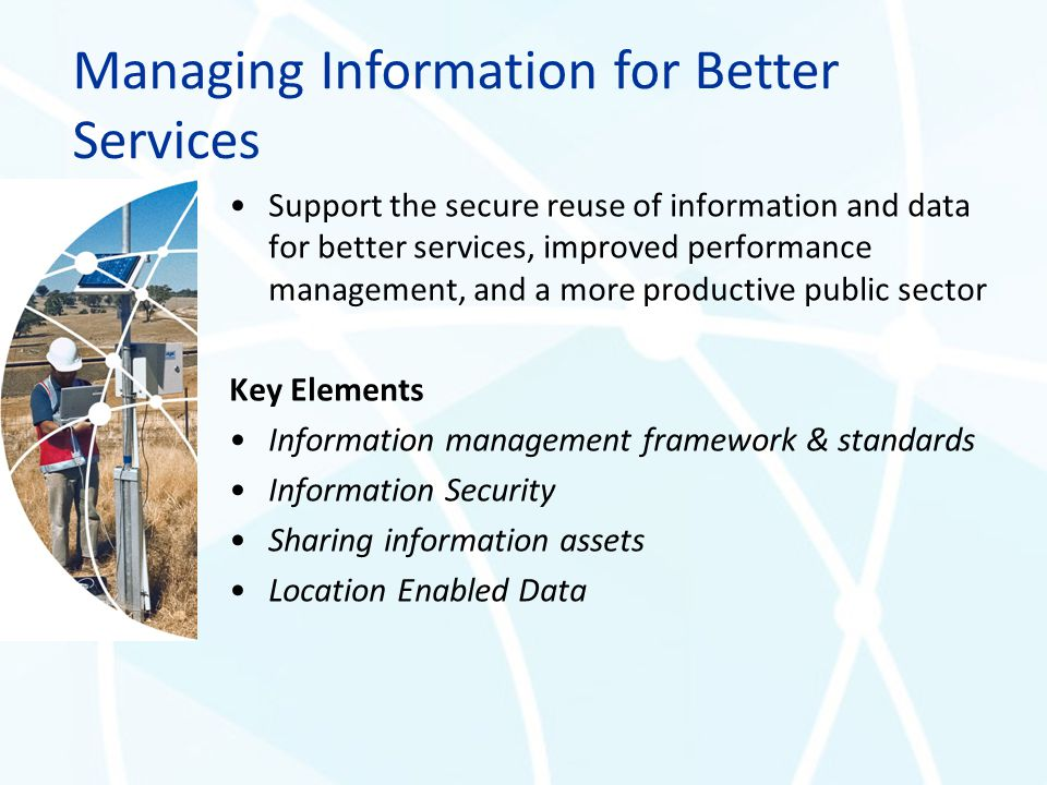 Managing Information for Better Services