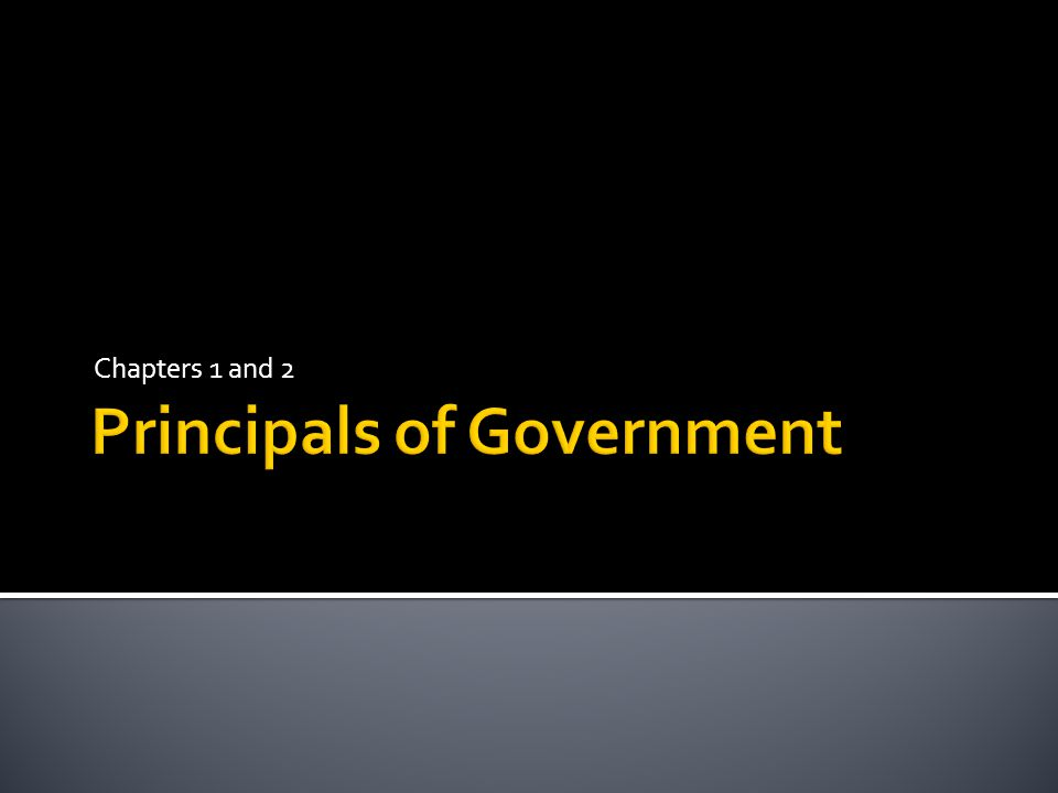 Principals of Government