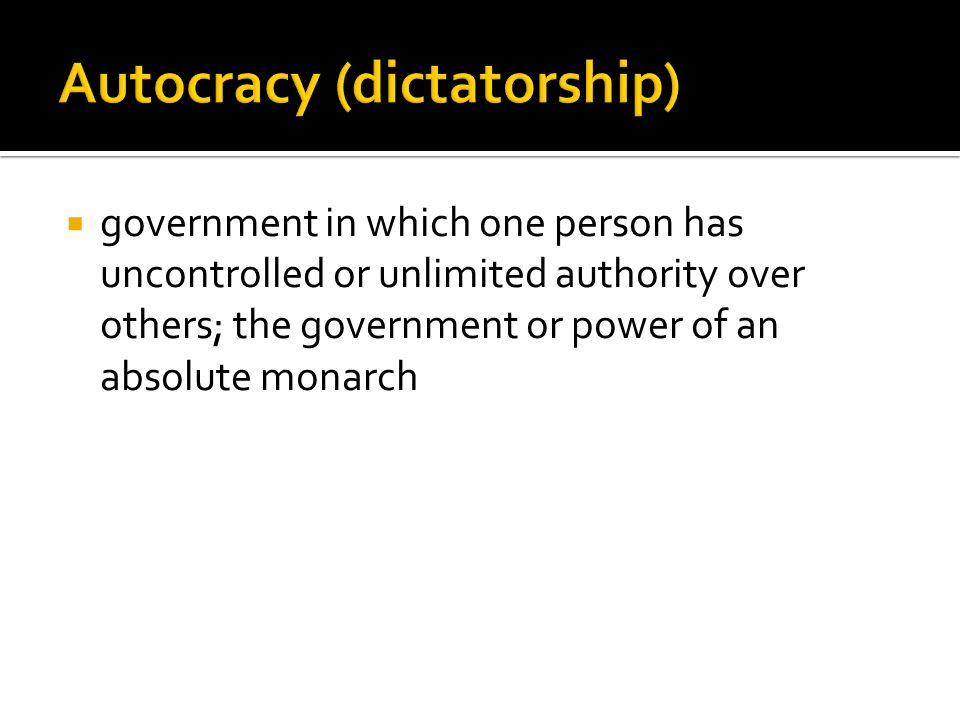 Autocracy (dictatorship)
