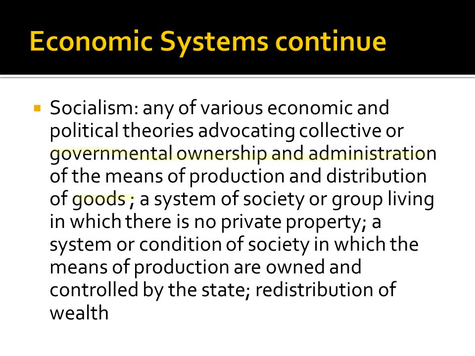 Economic Systems continue