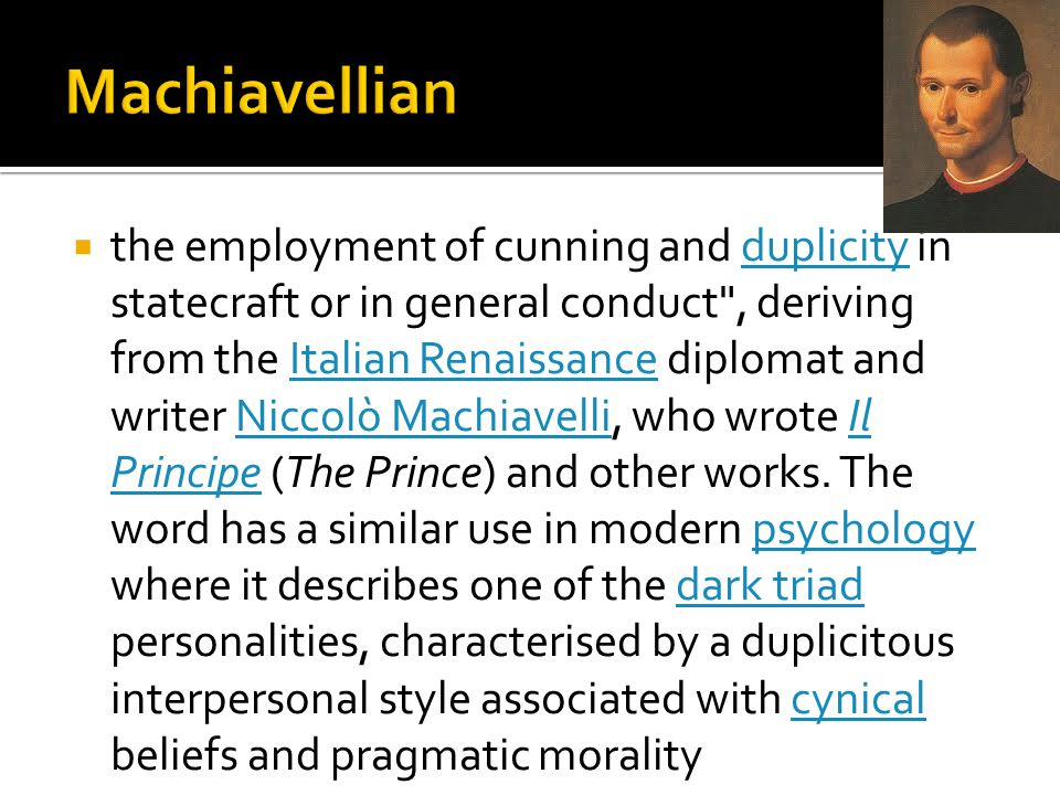 Machiavellian