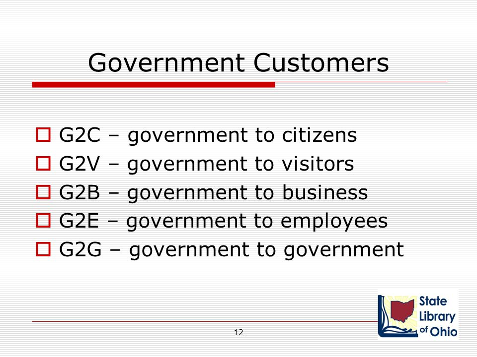 Government Customers G2C – government to citizens