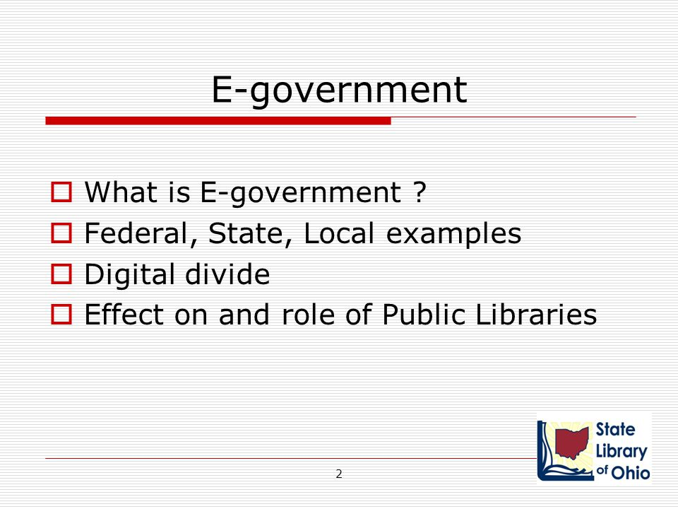 E-government What is E-government Federal, State, Local examples