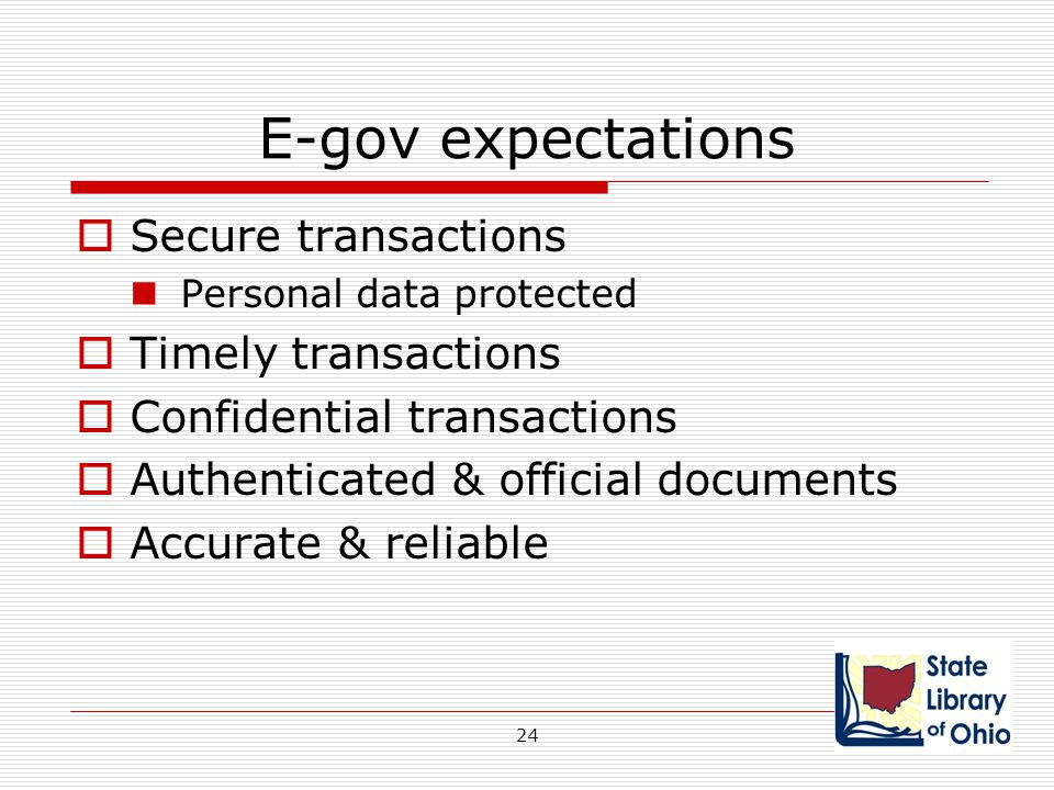E-gov expectations Secure transactions Timely transactions