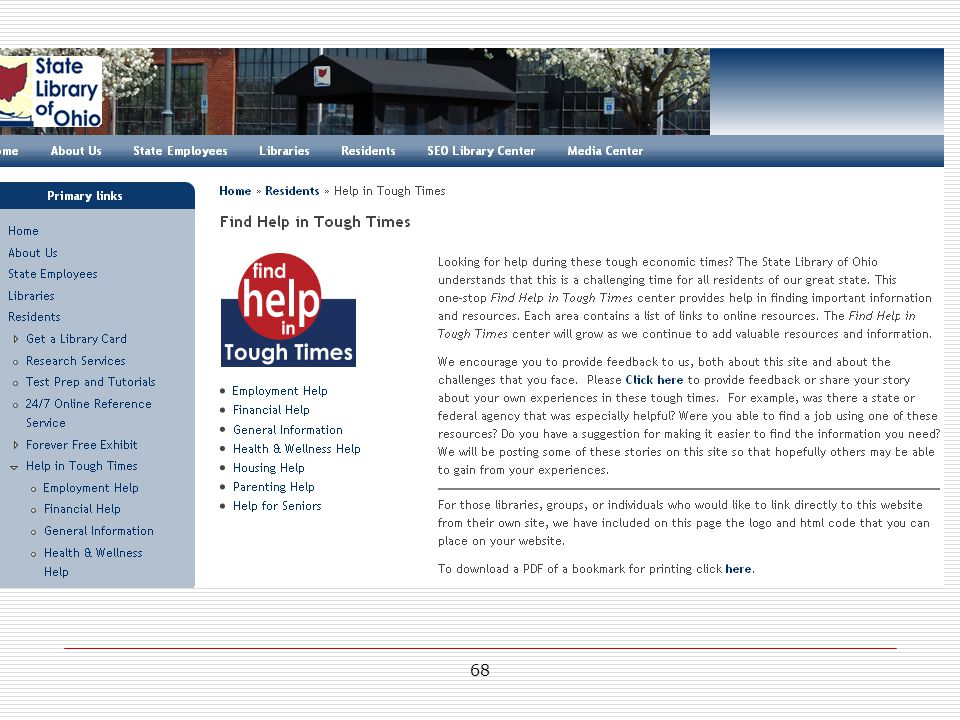 SLO as well as many libraries have created a help resource for use during the economic recession