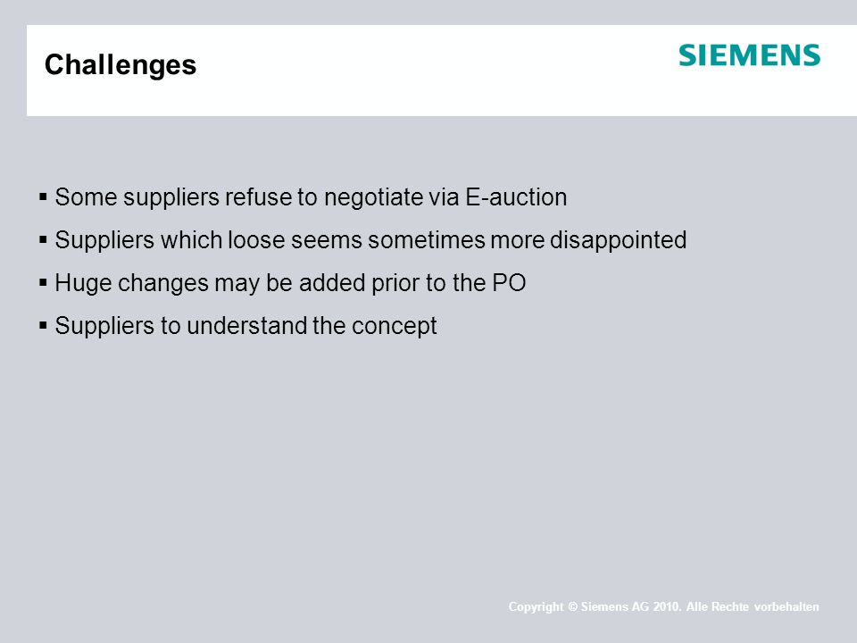 Challenges Some suppliers refuse to negotiate via E-auction