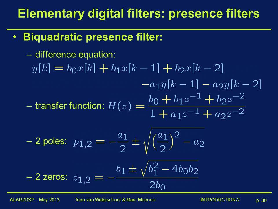 Elementary digital filters: presence filters