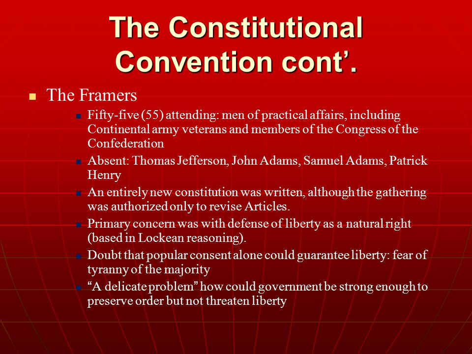 The Constitutional Convention cont'.