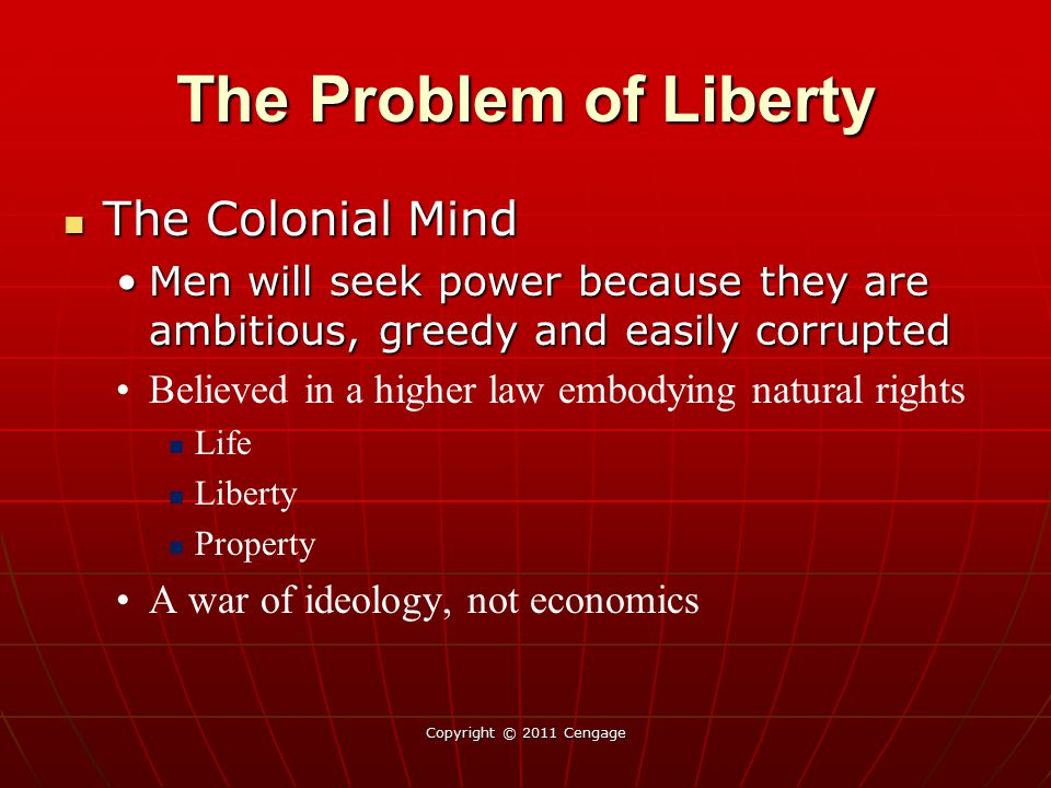 The Problem of Liberty The Colonial Mind
