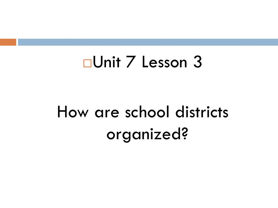 How are school districts organized