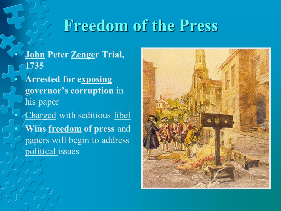 Freedom of the Press John Peter Zenger Trial, 1735