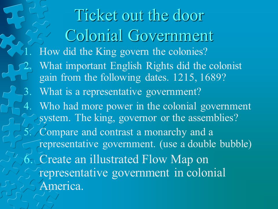 Ticket out the door Colonial Government