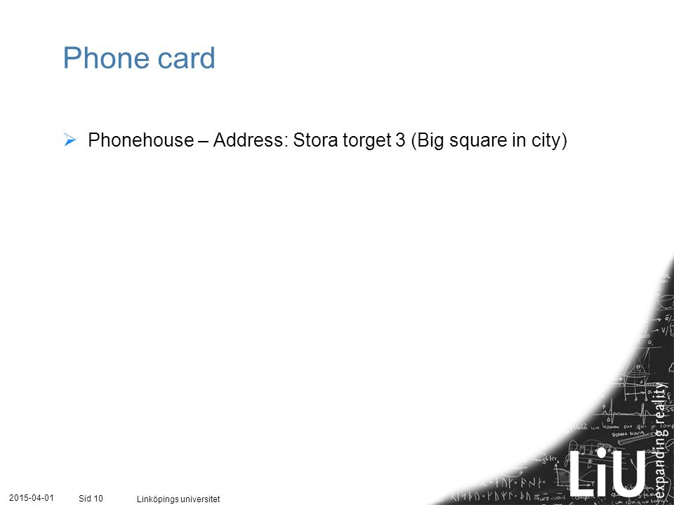 Phone card Phonehouse – Address: Stora torget 3 (Big square in city)